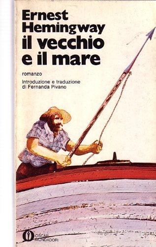 L- IL VECCHIO E IL MARE - ERNEST HEMINGWAY - MONDADORI - OSCAR -- 1983- B- ZCS83