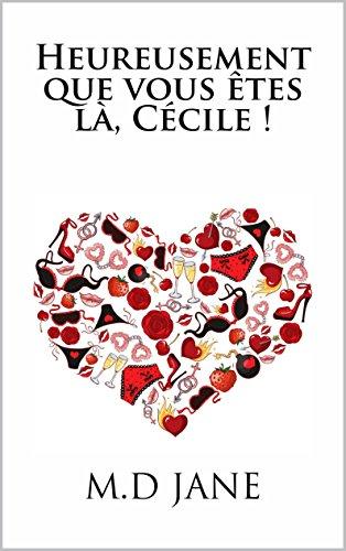 Heureusement que vous êtes là, Cécile !