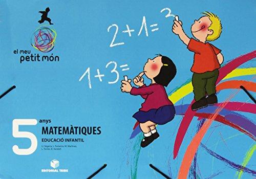 El meu petit món. Matemàtiques 5 anys - 9788430707737
