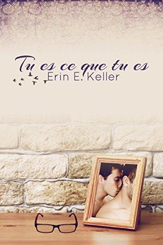 Tu es ce que tu es par [Keller, Erin E.]