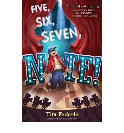 [ FIVE, SIX, SEVEN, NATE! By Federle, Tim ( Author ) Hardcover Jan-21-2014