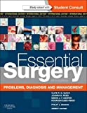 Essential Surgery: Problems, Diagnosis and Management With Student Consult Online Access, International Edition (MRCS Study Guides)