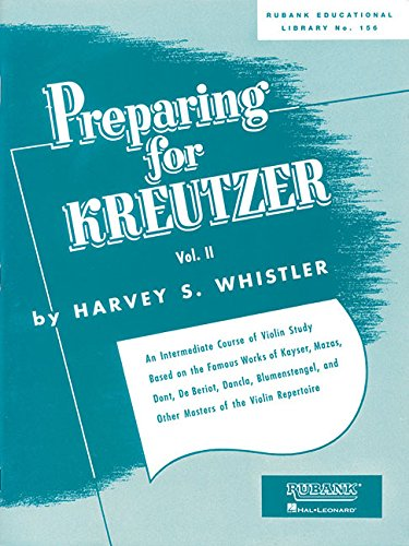 Preparing for Kreutzer: Volume 2