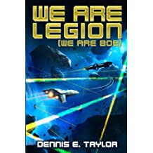 We Are Legion (We Are Bob): Volume 1 (Bobiverse)