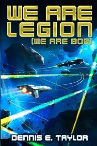We Are Legion (We Are Bob) (Bobiverse)