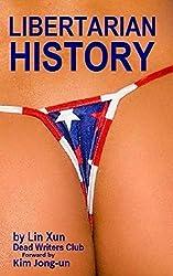 Libertarian History (English Edition)