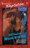 Messing with Mac (Mills & Boon Temptation)