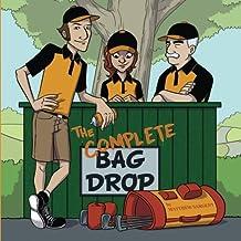 The Complete Bag Drop