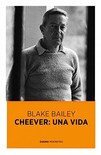 Cheever, una vida por Blake Bailey