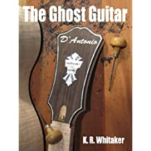 The Ghost Guitar