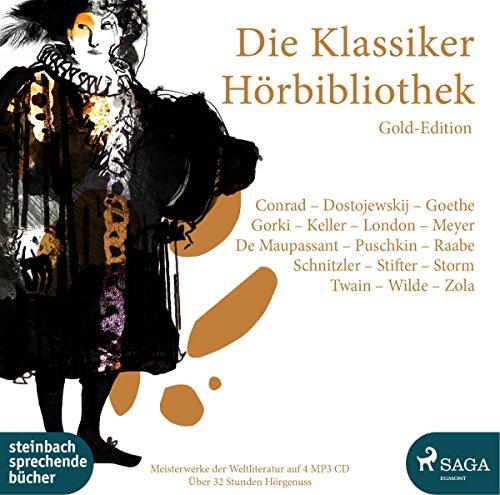 Die Klassiker Hörbibliothek: Gold-Edition