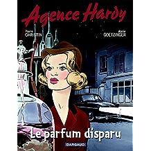 Agence Hardy : Le parfum disparu