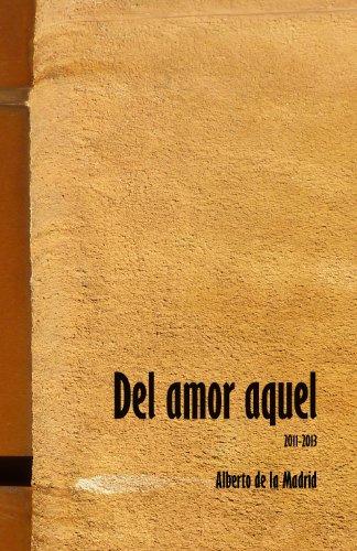 Del amor aquel por Alberto de la Madrid