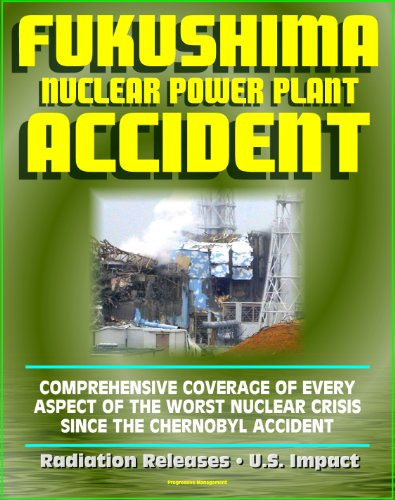 2011 Fukushima Daiichi TEPCO Nuclear Power Plant Accident: Comprehensive Coverage of Historic Core Melt after the Great East Japan Earthquake, Radiation ... Roadmap, U.S. Impact (English Edition) Pwr-station