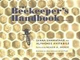 The Beekeeper's Handbook (Comstock) by Diana Sammataro (1998-04-30)