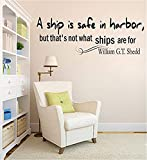 pegatinas de pared infantiles Wall Vinyl Decal Quote Sticker Home Decor Art Mural A ship is safe in harbor, but that's not what ships are for William G.T. Shedd