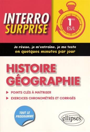 Interro Surprise Histoire Géographie 1res ES/L Tout le Programme