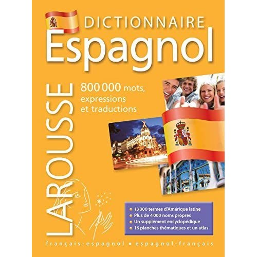Larousse Grand Dictionnaire Francais - Espagnol / Espagnol - Francais - 800,000 mots expressions et traductions (French Edition) (Spanish and French Edition) by Collectif (2014-07-15)