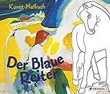 Kunst-Malbuch Der Blaue Reiter