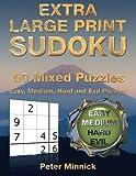 Extra Large Print Sudoku 9 x 9: 50 Mixed Puzzles: Volume 1 (Extra Large Print Sudoku Books)