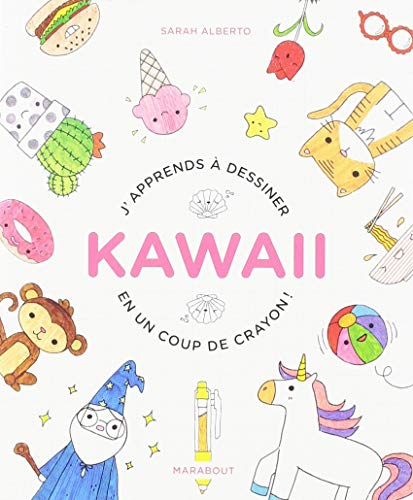 J'apprends à dessiner kawaii en un coup de crayon par  Marabout