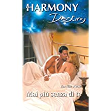 Mai piu' senza di te: Harmony Destiny
