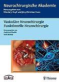 Vaskuläre Neurochirurgie Funktionelle Neurochirurgie (Neurochirurgische Akademie)
