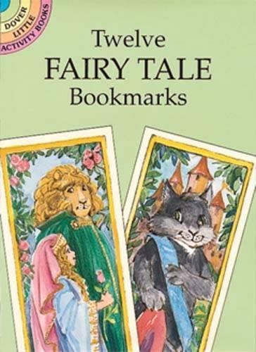 Twelve Fairy Tale Bookmarks (Dover Bookmarks)