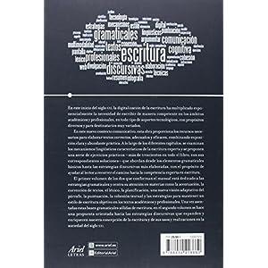 Manual de escritura académica y profesional (Vol. I): Estrategias gramaticales (Ariel Letras)