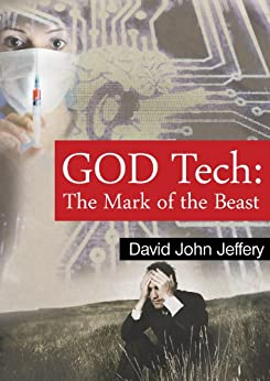 GOD Tech: Mark of the Beast (Adventures Book 4) by [Jeffery, David John]