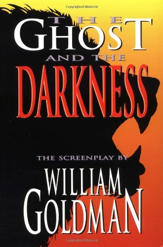 The Ghost and the Darkness (Applause Screenplay Series) (English Edition)