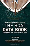 The Boat Data Book: 7th edition (Adlard Coles Maritime Classics)