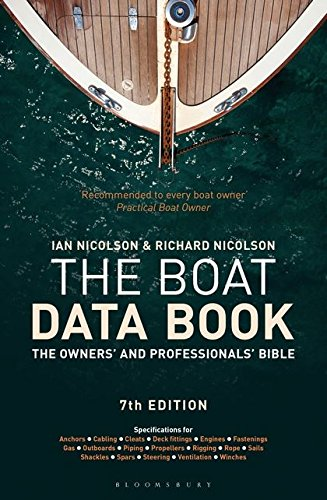 The Boat Data Book: The Owners' and Professionals' Bible (Adlard Coles Maritime Classics)