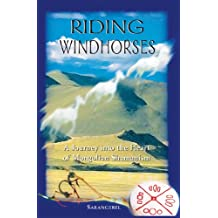 Riding Windhorses: A Journey into the Heart of Mongolian Shamanism (English Edition)