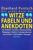 Das grosse Buch der Witze, Fabeln und Anekdoten - Eberhard Puntsch