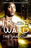 Front cover for the book The Shadows by J. R. Ward