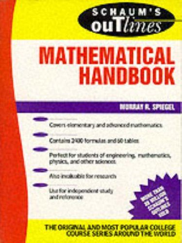 Schaum's Outline of Theory and Problems of Mathematical Handbook of Formulas and Tables