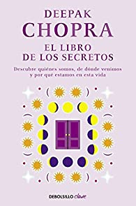 El libro de los secretos par Deepak Chopra