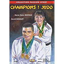Champions ! Judo (Collection Passion sport)