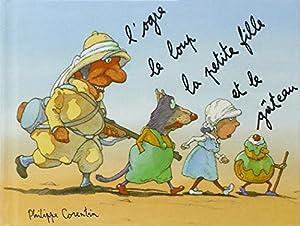 """Afficher """"L'ogre, le loup, la petite fille et le gâteau"""""""