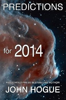 Predictions for 2014 (English Edition) di [Hogue, John]
