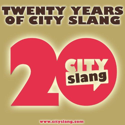 Twenty Years Of City Slang - L...