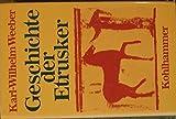 Geschichte der Etrusker - Karl W Weeber