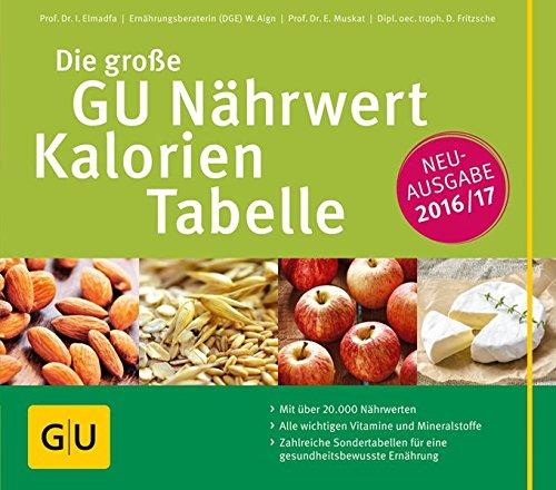 Image of Die große GU Nährwert-Kalorien-Tabelle 2016/17 (GU Tabellen)