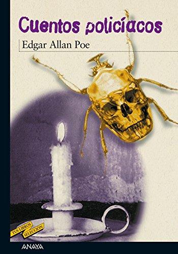 Cuentos policíacos (Clásicos - Tus Libros-Selección nº 3) por Edgar Allan Poe