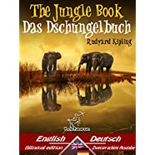 The Jungle Book – Das Dschungelbuch: Bilingual parallel text - Zweisprachige Ausgabe: English-German/Englisch-Deutsch (Dual Language Easy Reader 47)