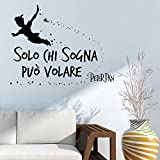 Adesiviamo 1961-L Solo Chi sogna può Volare-Peter Pan Tinkerbell Wall Sticker Adesivo da Muro