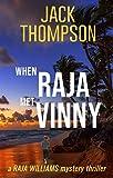 When Raja Met Vinny (Raja Williams Mystery Thriller Book 0) (English Edition)
