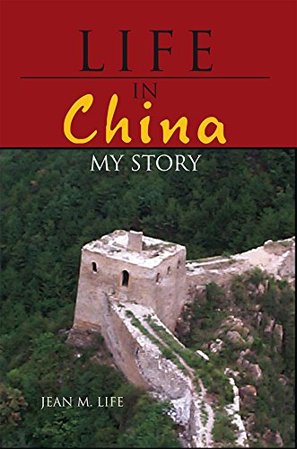 life-in-china-my-story-english-edition