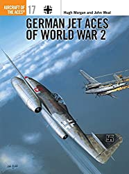 German Jet Aces of World War 2 (Aircraft of the Aces, Band 17)